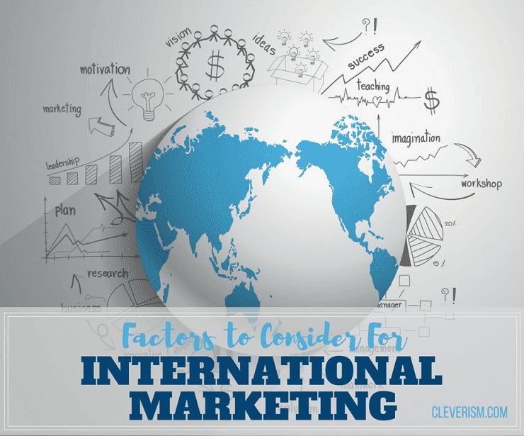 Factors to Consider For International Marketing