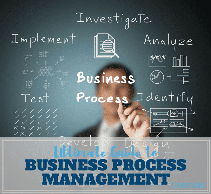 Ultimate Guide to Business Process Management