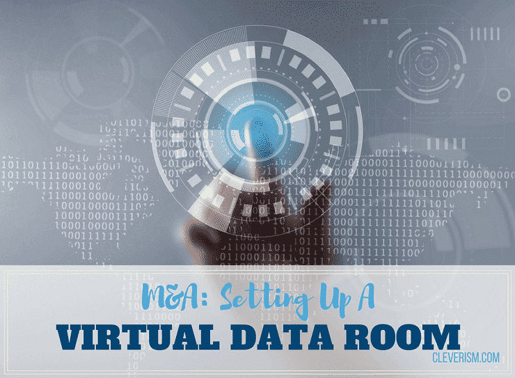 M&A: Setting Up A Virtual Data