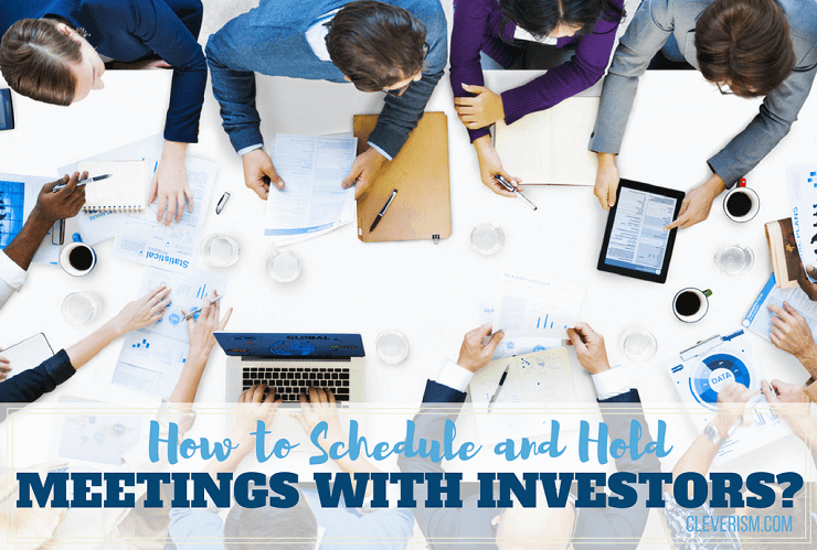 How to Schedule and Hold Meetings with Investors?