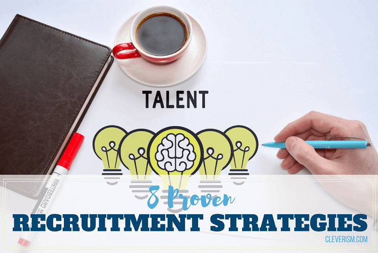 8 proven recruitment strategies used by successful recruiters 8 proven recruitment strategies thecheapjerseys Image collections