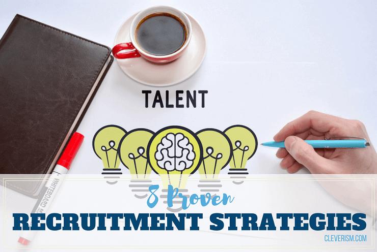 8 Proven Recruitment Strategies