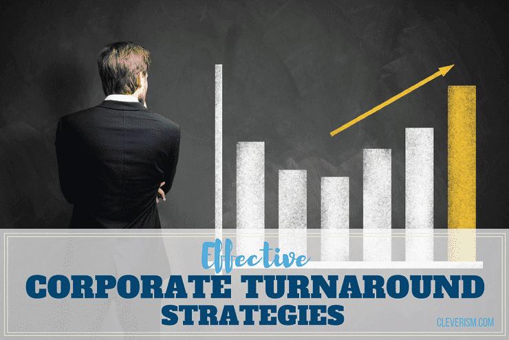 Effective Corporate Turnaround Strategies