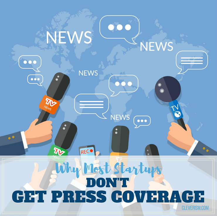 Why Most Startups Don't Get Press Coverage