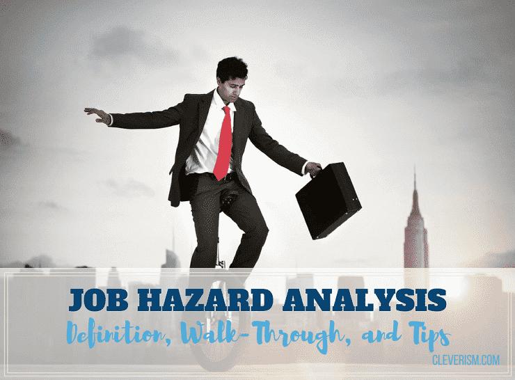 Job Hazard Analysis: Definition, Walk-Through and Tips