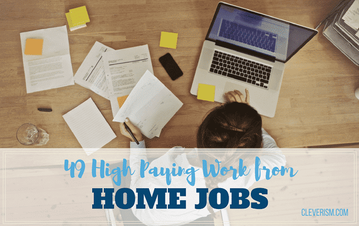 49 High-Paying Work From Home Jobs
