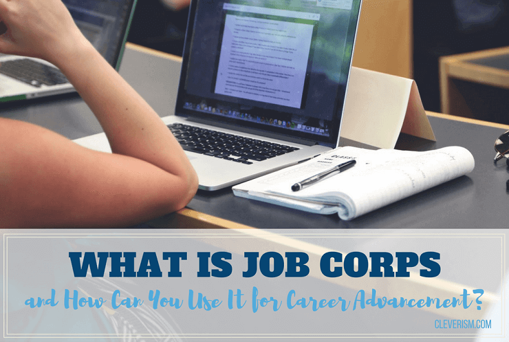 What Is Job Corps and How Can You Use It for Career Advancement?