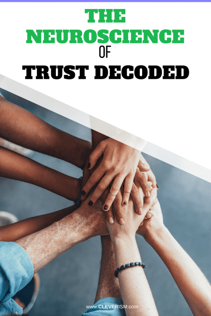 The Neuroscience of Trust Decoded