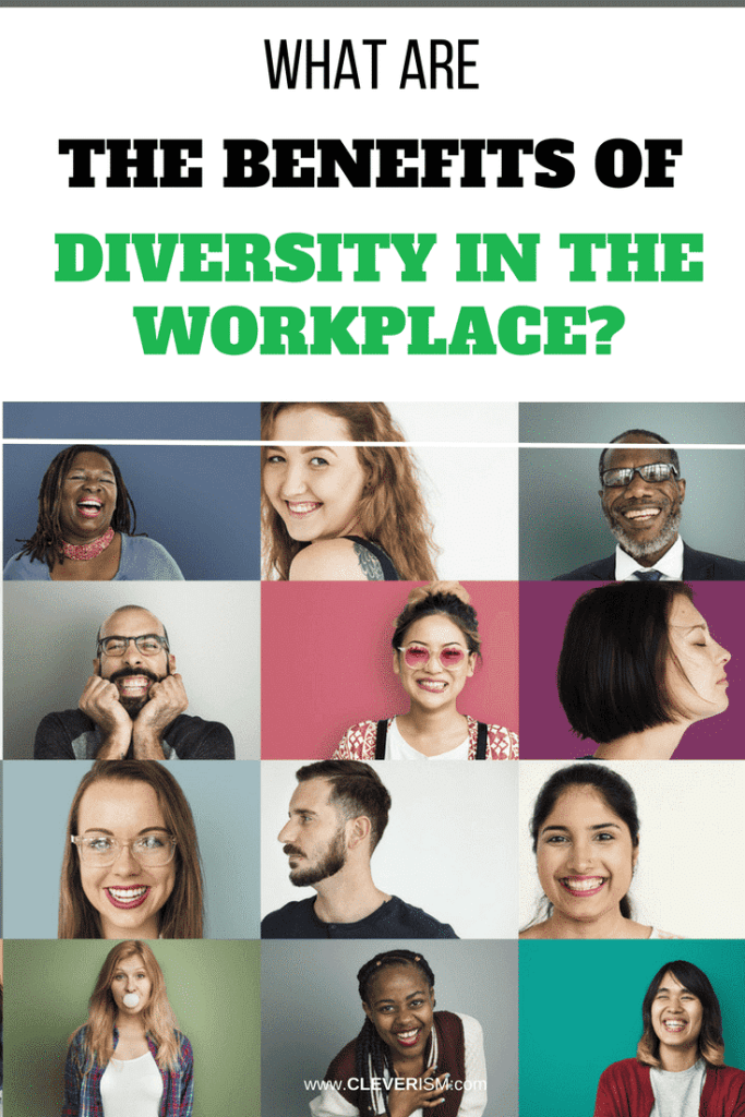What Are the Benefits of Diversity in the Workplace?