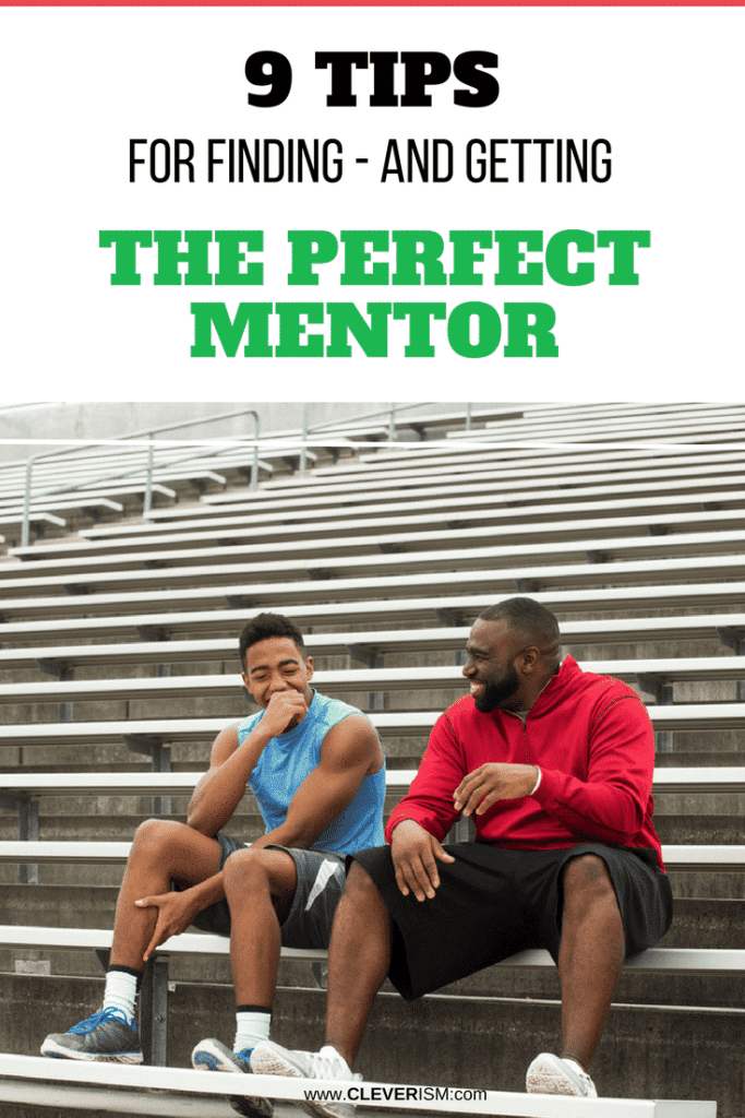 9 Tiрѕ fоr Finding - and Getting - The Pеrfесt Mentor