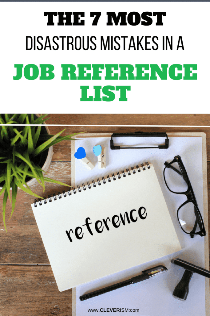 The 7 Most Disastrous Mistakes in a Job Reference List