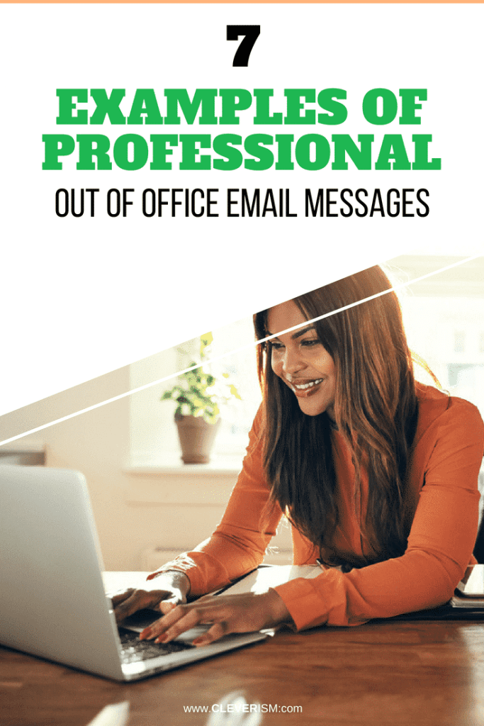 7 Examples of Professional Out of Office Email Messages