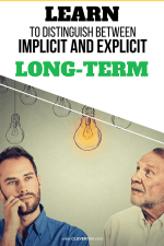 Learn to Distinguish Between Implicit and Explicit Long-Term Memory