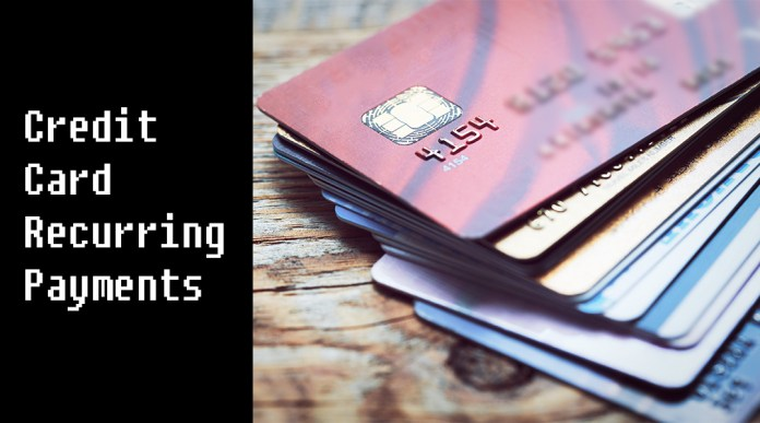 Credit Card Recurring Payments