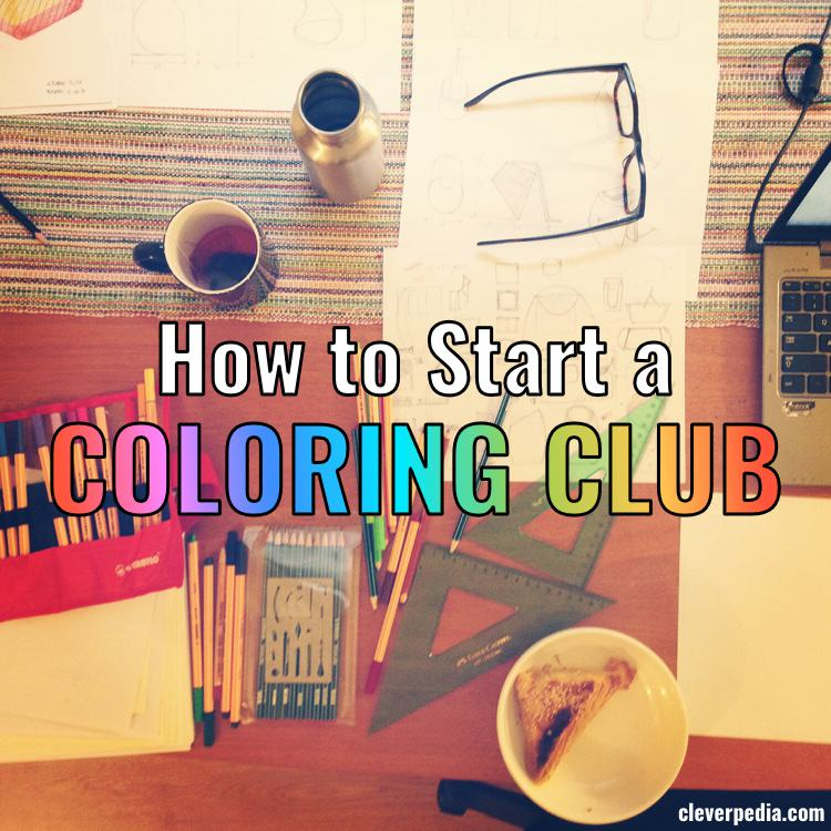 How to Start a Coloring Club