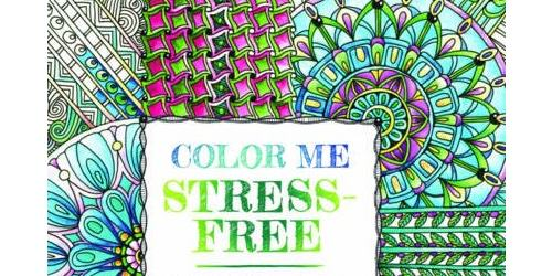Color Me Stress-Free: 100 Coloring Templates to Unplug and Unwind (A Zen Coloring Book)