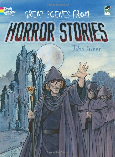 Great Scenes from Horror Stories (Dover Classic Stories Coloring Book)