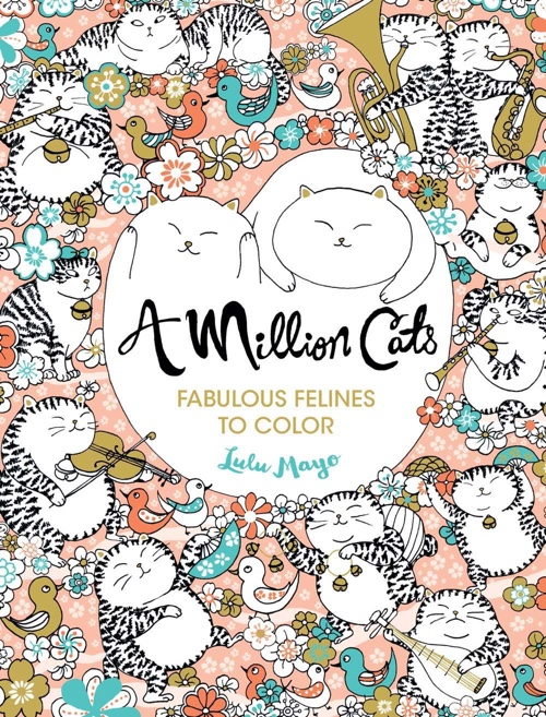 A Million Cats: Fabulous Felines to Color