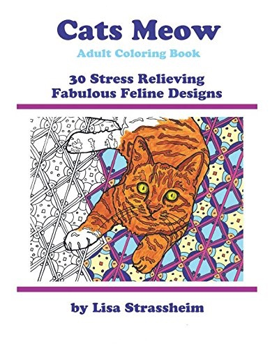 Cats Meow Adult Coloring Book: 30 Stress Relieving Fabulous Feline Designs