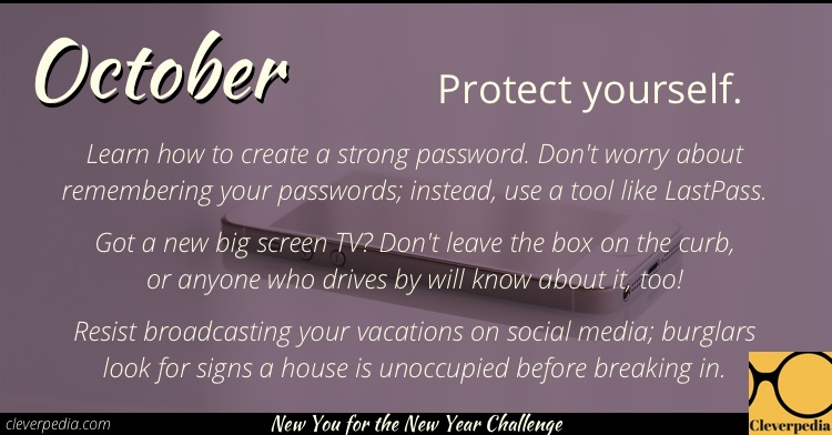 October's goal: Protect yourself. (New You for the New Year Challenge from Cleverpedia)