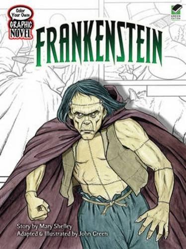Color Your Own Graphic Novel: FRANKENSTEIN