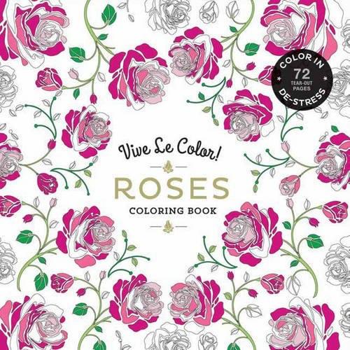 Vive Le Color! Roses