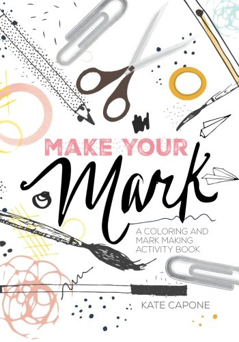 Make Your Mark: A Coloring and Mark Making Activity Book is a gorgeous adult coloring book that feels like a collaborative art project!