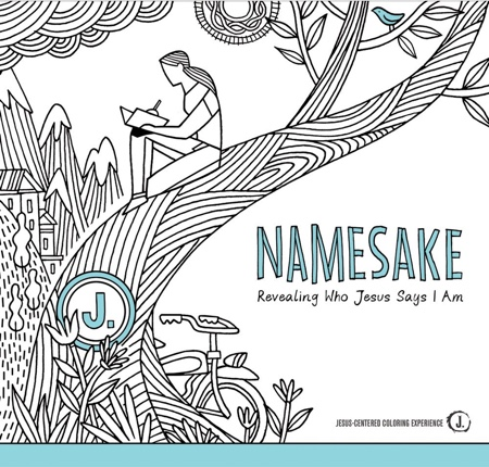 Namesake: Revealing Who Jesus Says I Am (Jesus-Centered Coloring Experience)