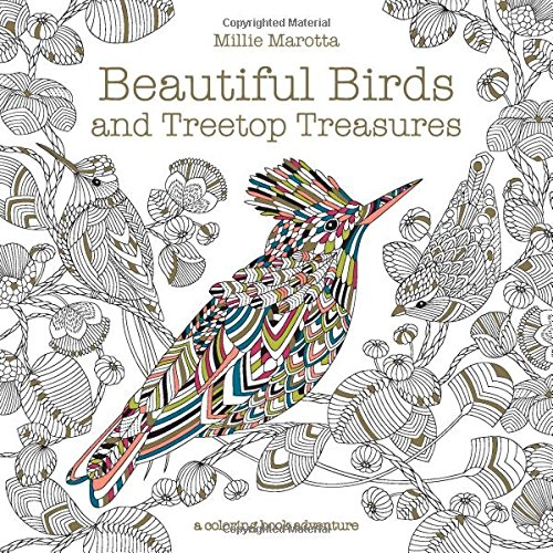 Beautiful Birds and Treetop Treasures, an adult coloring book by Millie Marotta