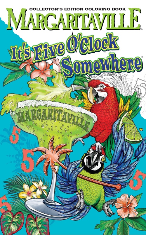 Margaritaville 5 O'Clock Somewhere Adult Coloring Book Collector's Edition (Travel Edition)