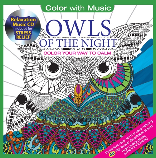 Owls Of The Night Adult Coloring Book With Bonus Relaxation Music CD