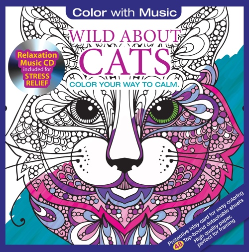Wild About Cats Adult Coloring Book With Bonus Relaxation Music CD