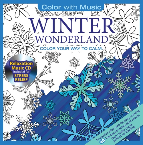 Winter Wonderland Adult Coloring Book With Bonus Relaxation Music CD