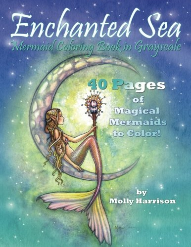 Enchanted Sea: Grayscale Mermaid Coloring Book by Molly Harrison