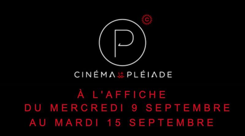 SEPTEMBRE 2020 : Cinéma Pleiade de Cachan