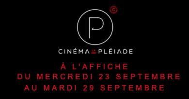 23 AU 29 SEPTEMBRE 2020 : Au cinéma Pléiade