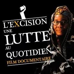 Film Documentaire | L'excision une lutte au quotidien