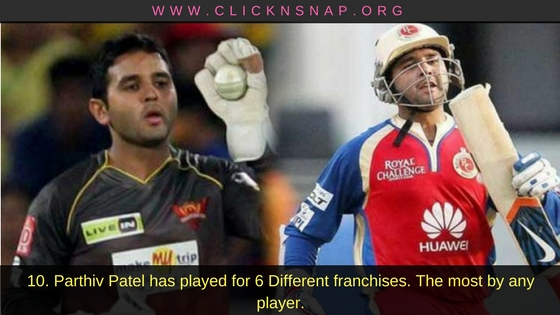 Parthiv Patel,10 IPL facts , IPL , IPL 2017 , IPL Facts