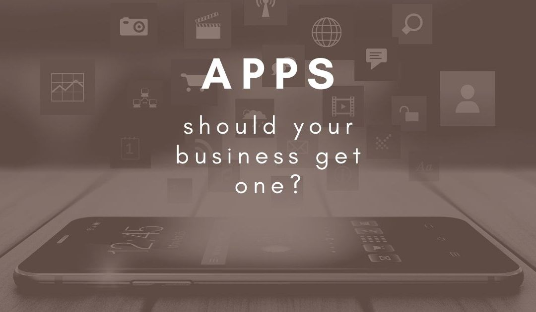 Should I built an app for my business?