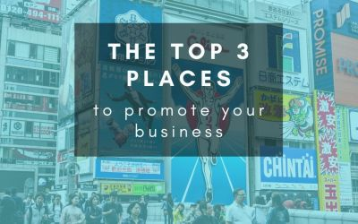 Where are the most important places to be promoting my business right now?