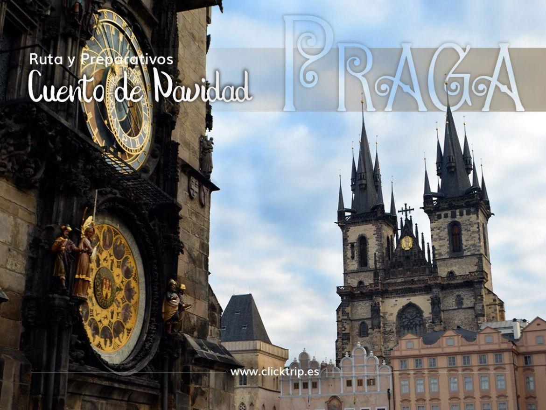 Qué ver visitar y hacer en Praga en Navidad · Nuestra ruta y preparativos · Click_Trip