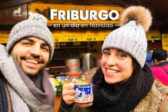 Qué visitar, ver y hacer en Friburgo un día en Navidad · Pueblos Bonitos Selva Negra · ClickTrip