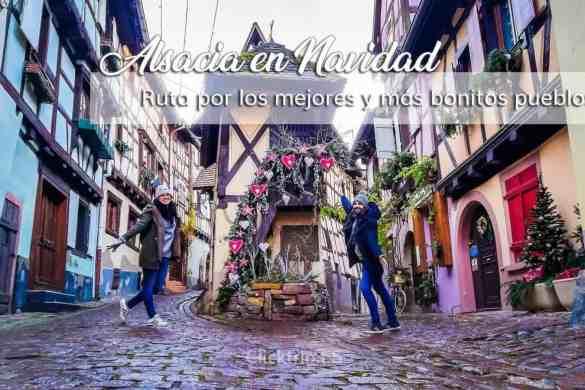 Ruta por los mejores y más bonitos pueblos de Alsacia en Navidad_ClickTrip