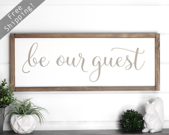 guest room sign guest room wall decor be our guest sign
