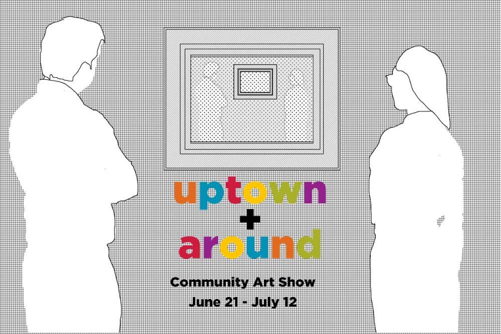 medium resolution of uptown and around community art show call to artists