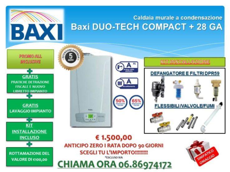 CALDAIA MURALE A CONDENSAZIONE BAXI DUO-TECH COMPACT+ 28 € 1.500,00 INSTALLAZIONE INCLUSA