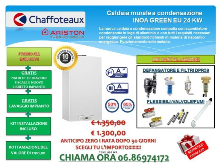 CALDAIA A CONDENSAZIONE CHAFFOTEAUX INOA GREEN EU 24 KW € 1.300,00 INSTALLAZIONE INCLUSA