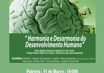 """Palestra dia 31 de Março – """" HARMONIA E DESARMONIA DO DESENVOLVIMENTO HUMANO. """""""