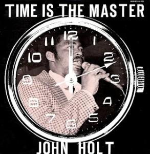 JohnHolt:TimeIsTheMaster