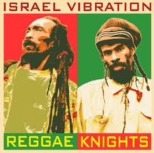 IsraelVibration:ReggaeKnights